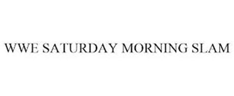 WWE SATURDAY MORNING SLAM