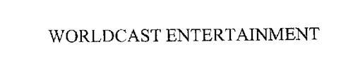 WORLDCAST ENTERTAINMENT