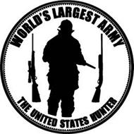 WORLD'S LARGEST ARMY THE UNITED STATES HUNTER