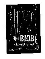 THE BLOB CHEMISTRY SET MAKE YOUR BLOB