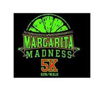 MARGARITA MADNESS 5K RUN/WALK