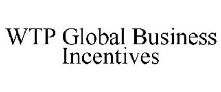 WTP GLOBAL BUSINESS INCENTIVES