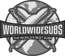 WORLDWIDESUBS THE WORLD'S BEST SUBS