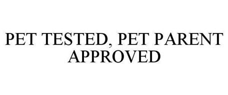PET TESTED, PET PARENT APPROVED