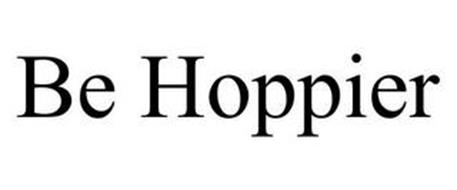 BE HOPPIER