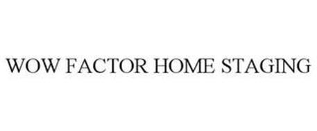 WOW FACTOR HOME STAGING