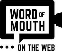 WORD OF MOUTH...ON THE WEB