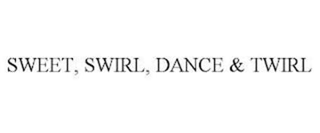 SWEET, SWIRL, DANCE & TWIRL