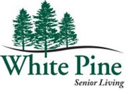 WHITE PINE SENIOR LIVING