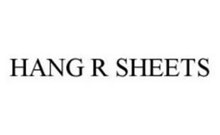 HANG R SHEETS