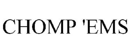 CHOMP 'EMS
