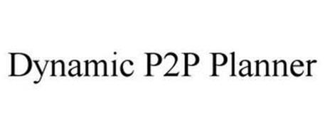 DYNAMIC P2P PLANNER