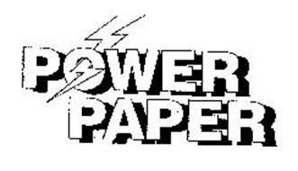 POWER PAPER