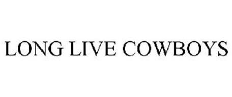 LONG LIVE COWBOYS