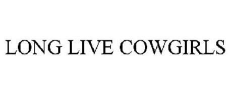 LONG LIVE COWGIRLS