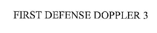 FIRST DEFENSE DOPPLER 3