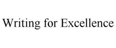 WRITING FOR EXCELLENCE
