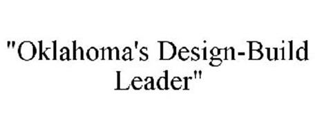 """OKLAHOMA'S DESIGN-BUILD LEADER"""