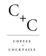 C+C COFFEE + COCKTAILS