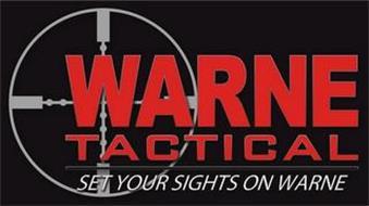 WARNE TACTICAL SET YOUR SIGHTS ON WARNE