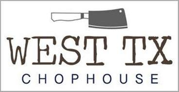 WEST TX CHOPHOUSE