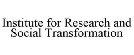 INSTITUTE FOR RESEARCH AND SOCIAL TRANSFORMATION