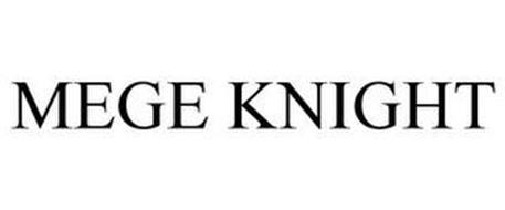 MEGE KNIGHT