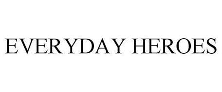 EVERYDAY HEROES