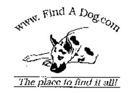 WWW. FIND A DOG.COM THE PLACE TO FIND IT ALL!
