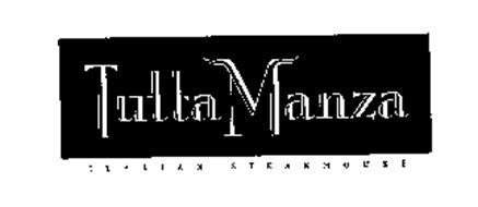 TUTTA MANZA ITALIAN STEAKHOUSE
