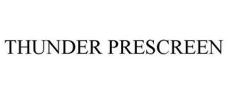 THUNDER PRESCREEN