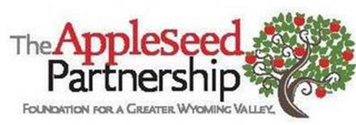 THE APPLESEED PARTNERSHIP FOUNDATION FOR A GREATER WYOMING VALLEY