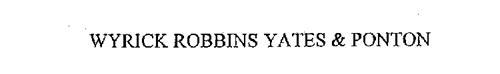 WYRICK ROBBINS YATES & PONTON