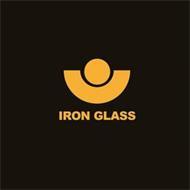 IRON GLASS