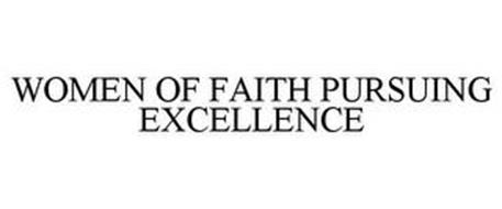 WOMEN OF FAITH PURSUING EXCELLENCE