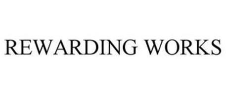 REWARDING WORKS