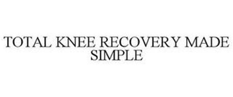 TOTAL KNEE RECOVERY MADE SIMPLE
