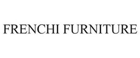 FRENCHI FURNITURE