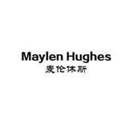 MAYLEN HUGHES