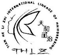 TIAN HE LI ZHI INTERNATIONAL LINKAGE OF HAIRDRESSING THLZ