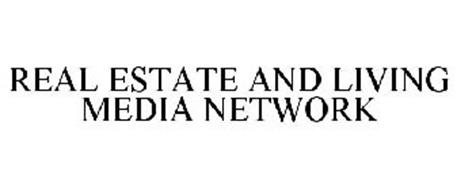 REAL ESTATE AND LIVING MEDIA NETWORK