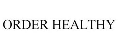ORDER HEALTHY