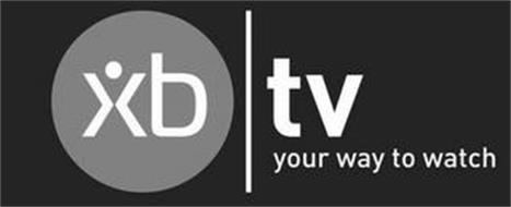 XB | TV YOUR WAY TO WATCH