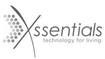 XSSENTIALS TECHNOLOGY FOR LIVING