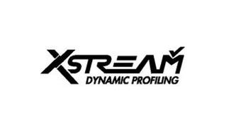 XSTREAM DYNAMIC PROFILING