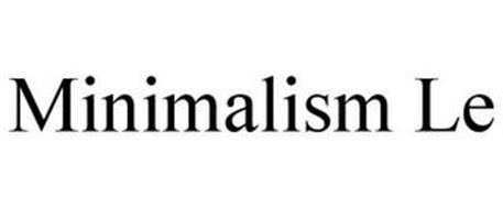 MINIMALISM LE