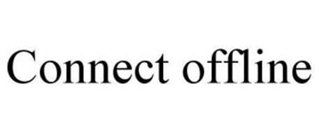 CONNECT OFFLINE