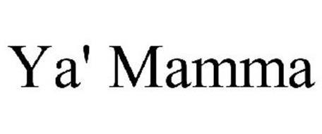 YA' MAMMA