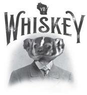 YB WHISKEY