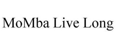 MOMBA LIVE LONG
